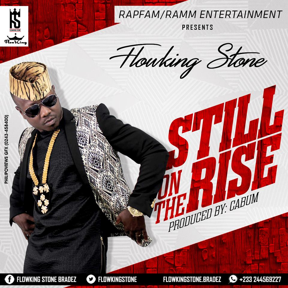 Flowking Stone – Still On The Rise (Prod. by @cabumonline)