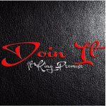 J.Town – Doin' It Ft. King Promise