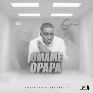Kontihene - Omame Opapa (Prod. by Hydraulix)