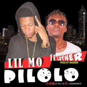 Lil Mo - Pilolo ft Luther (Prod by Magnom)