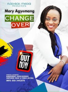 Mary Agyemang - Change Over