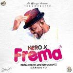 Nero x – Frema (Prod. By Jake On Da Beatz)