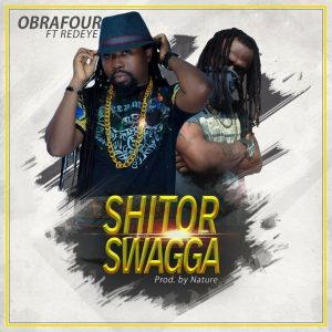 Obrafuo - Shitor Swagga Ft. RedEye (Prod By Nature)