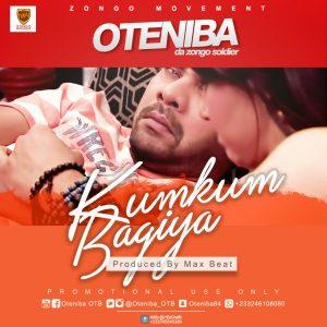 Oteniba - Kumkum Bagia (Prod By Max Beat)