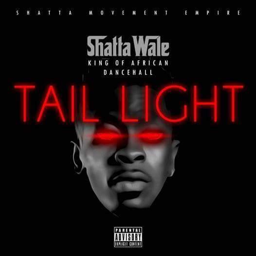 Shatta Wale – Tail Light (Prod By Da Maker)