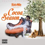 Shatta Wale – Cocoa Season (Prod by Da Maker)
