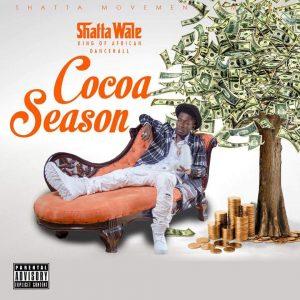 Shatta Wale - Cocoa Season (Prod by Da Maker)