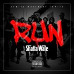Shatta Wale – Run (Prod. By Da Maker x Riddim Boss)