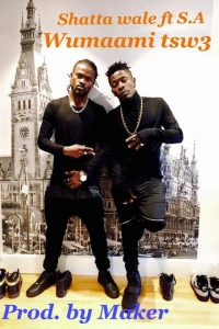 Shatta Wale - Womaami Tw3 (Ft S.A)