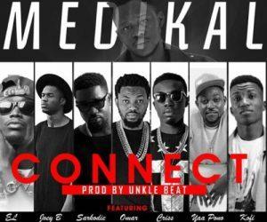 Medikal – Connect ft Sarkodie, E.L, Joey B, Kofi Kinaata, Criss Waddle, Omar Sterling, Yaa Pono