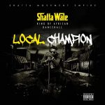 Shatta Wale – Local Champion