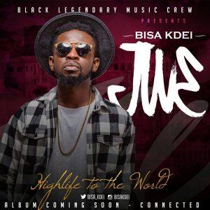 Bisa Kdei - Jw3 (Prod. By Bisa Kdei)