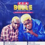 C.I.A – Belle (Prod by. lavnmix)
