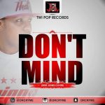 Dr Cryme – Don't Mind (Kent Jones Cover)