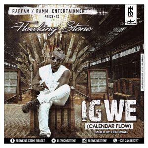FlowKing Stone - Igwe (Prod. By @Denswag)