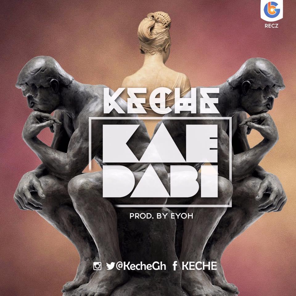 Keche – Kai Dabi (Prod. by Eyoh Sound Boy)