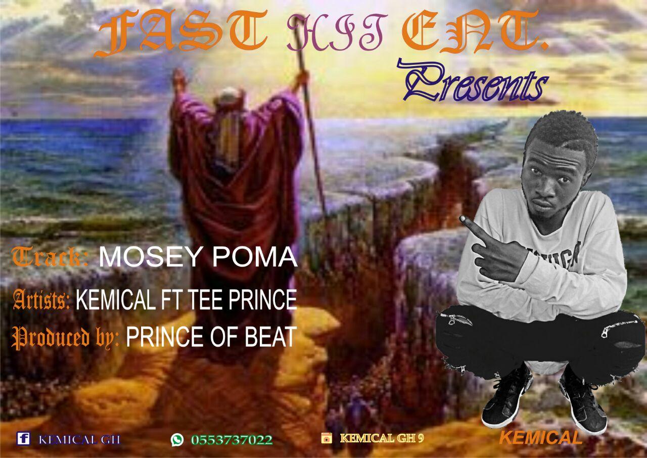 Kemical Ft. Tee Prince – Mosey Puma (Prod by Prince Of Beatz)