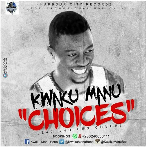 Kwaku Manu - Choices (Mixed by Shottoh Blinqx)