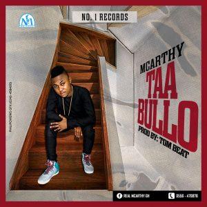 Macrthy - Taa Bullo (Prod by Tombeatz )