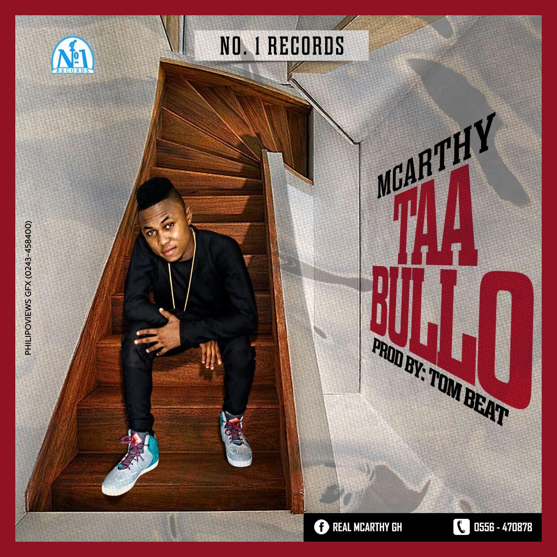 Macrthy – Taa Bullo (Prod by Tombeatz )