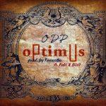 ODP – Optimus Ft. Fobi x Bixil (Prod By Tweenbo)