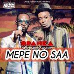 Opanka – Mepe No Saa ft Okyeame Kwame (Prod by Ephraim)