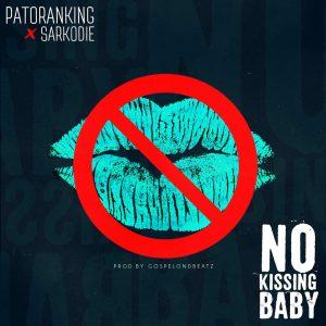 Patoranking - No Kissing Baby (Feat. Sarkodie) (Prod