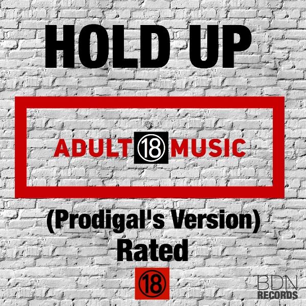 Prodigal (VVIP) – Hold Up