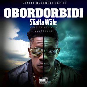 Shatta Wale – Obordorbidi (Prod By Da Maker)