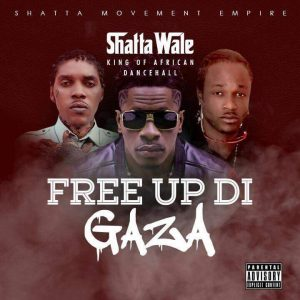 Shatta Wale – Free Up Di Gaza