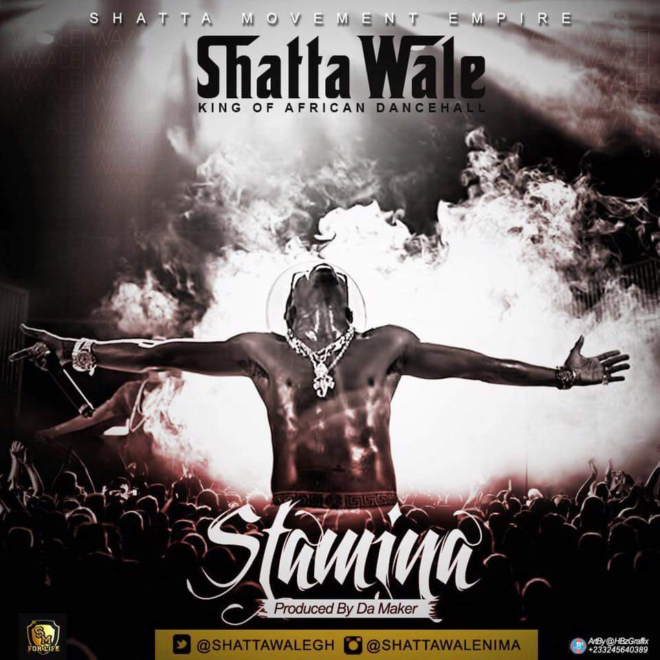 Shatta Wale – Stamina (Prod. By Da Maker)