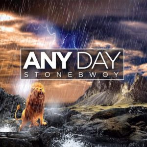 StoneBwoy - Any Day (Prod By Beatz Dakay)