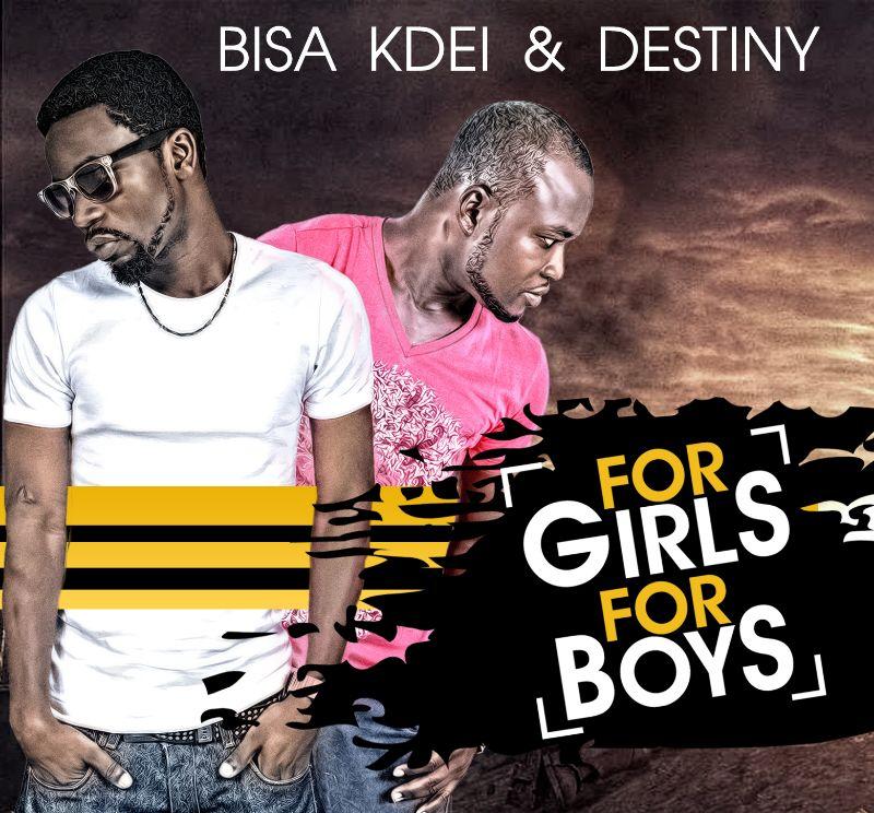 Destiny x Bisa Kdei – For Girls(Prod By Bisa Kdei)