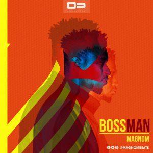 magnom - bossman