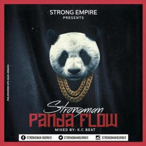 StrongMan – Panda Flow (Mixed By K.C Beatz)