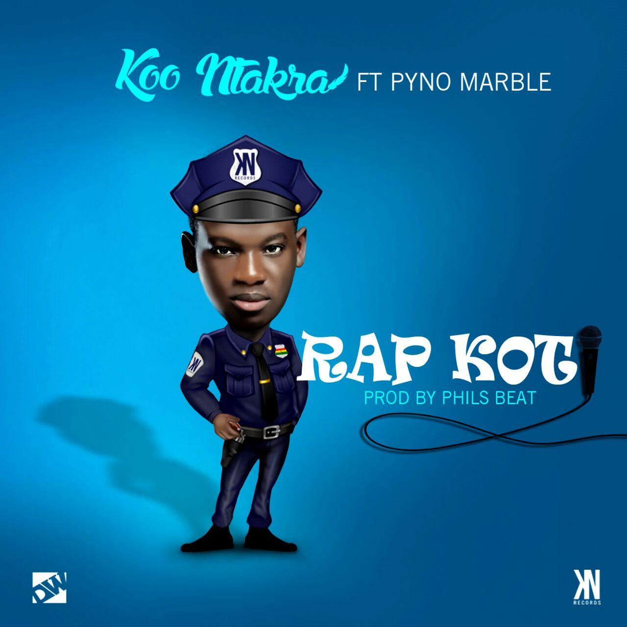 Koo Ntakra - Rap Koti ft. Pyno Marble (Prod. By Phils Beat)