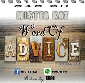 Mistta K - Word Of Advice (Prod. By EKA1)