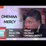Ohemaa Mercy – Nhyira (Prod. By Morisbabyface)