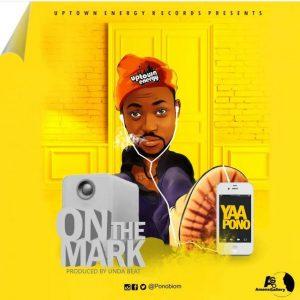 Yaa Pono – On The Mark (Prod By Unda Beat)