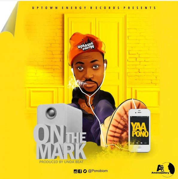 Yaa Pono - On The Mark (Prod By Unda Beat)