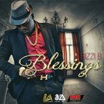 BIZZI B – Blessings (Ft. Wenny Kange)