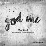 Manifest – god MC (Prod. by Dream Jay)
