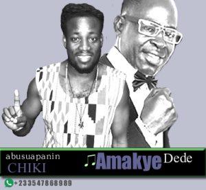 AbusuaPanin Chiki – Amakye Dede (Mixed By Apya)