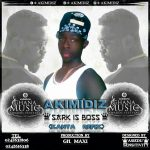 Akimidiz – Sark is Boss (Kanta Refix) (Mixed by Gh Maxi)