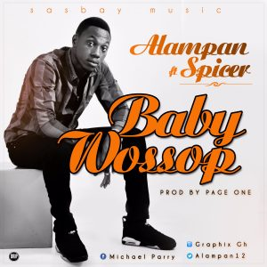 Alampan - Baby Wossop Ft. Spicer (Prod. By Page One)
