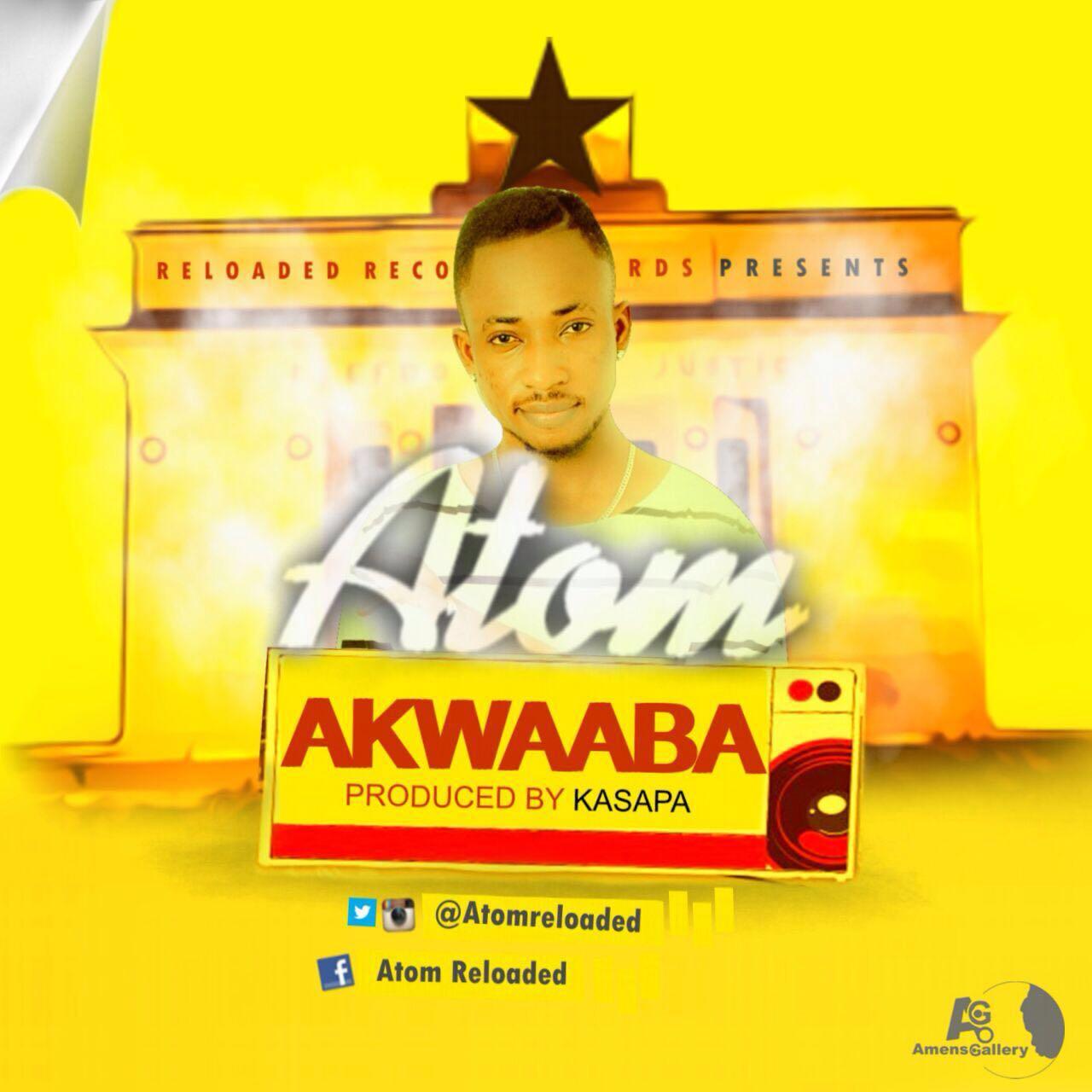 Atom - Akwaaba (Prod.by Kasapa Beats)