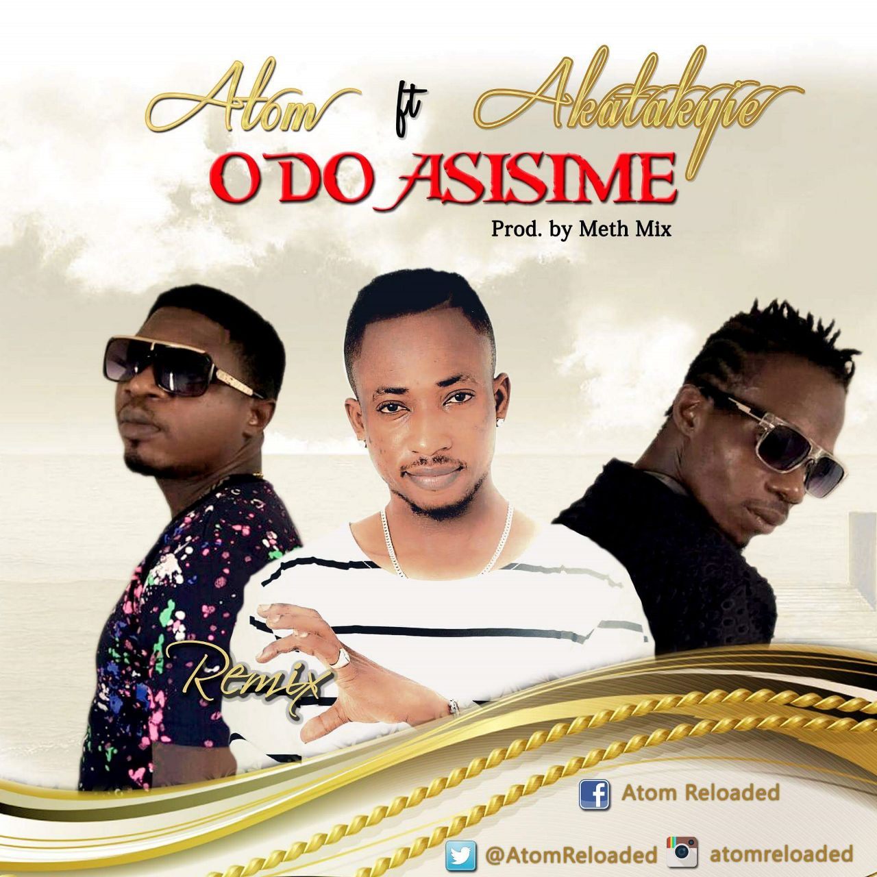 Atom – Odo Asisime (Remix) (Ft. Akatakyere)Mixed By Meth Mix