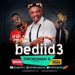 Strongman k – Bediid3 ft. Flowking stone & kooko (Snippet)