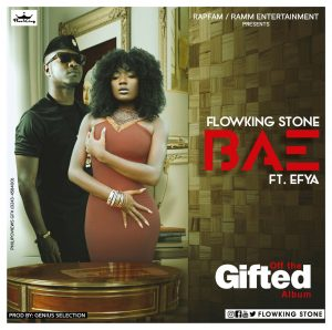 Flowking - Bae (Ft. Efya) Prod. By Genius