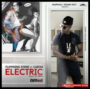 Flowking Stone - Electric (Ft. Cabum) Prod By KC Bea